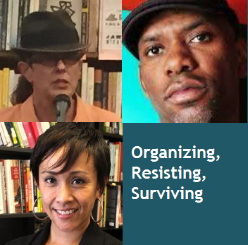 "Images of ""Organizing, Resisting, Surviving"" panelists"